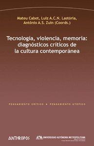 TECNOLOGÍA, VIOLENCIA, MEMORIA