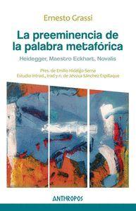 LA PREEMINENCIA DE LA PALABRA METAFORICA