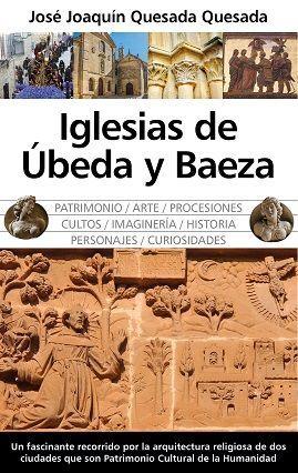 IGLESIAS DE ÚBEDA Y BAEZA