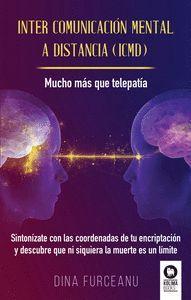 INTER COMUNICACIÓN MENTAL A DISTANCIA (ICMD)