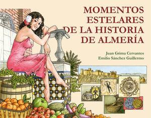 MOMENTOS ESTELARES DE LA HISTORIA DE ALMERÍA