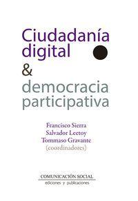 CIUDADANIA DIGITAL & DEMOCRACIA PARTICIPATIVA