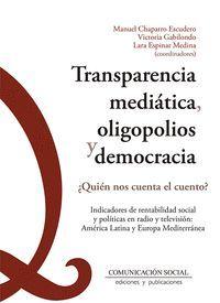 TRANSPARENCIA MEDIÁTICA, OLIGOPOLIOS Y DEMOCRACIA