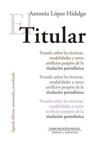 EL TITULAR (2º EDICIÓN, AUMENTADA Y ACTUALIZADA 2019)