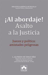 ¡AL ABORDAJE! ASALTO A LA JUSTICIA