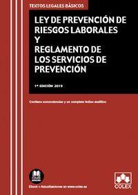 LEY DE PREVENCIÓN DE RIESGOS LABORALES Y REGLAMENTO DE LOS SERVICIOS DE PREVENCION