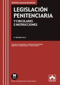 LEGISLACION PENITENCIARIA Y CIRCULARES E INSTRUCCIONES