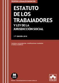 ESTATUTO DE LOS TRABAJADORES Y LEY DE JURISDICCIÓN SOCIAL 2019