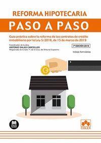 REFORMA HIPOTECARIA. PASO A PASO