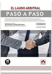 EL LAUDO ARBITRAL. PASO A PASO (2019)