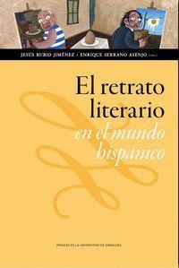 EL RETRATO LITERARIO EN EL MUNDO HISPÁNICO (SIGLOS XIX-XXI)