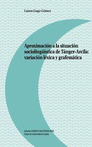 APROXIMACIÓN A LA SITUACIÓN SOCIOLINGÜÍSTICA DE TÁNGER-ARCILA