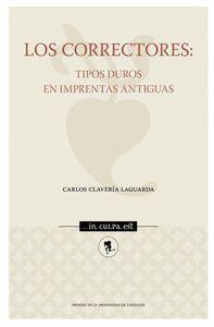 LOS CORRECTORES: TIPOS DUROS EN IMPRENTAS ANTIGUAS