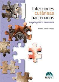 INFECCIONES CUTÁNEAS BACTERIANAS EN PEQUEÑOS ANIMALES