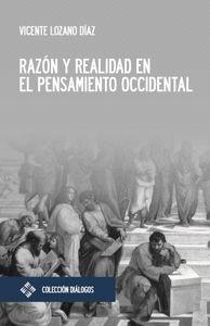 RAZÓN Y REALIDAD EN EL PENSAMIENTO OCCIDENTAL