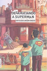 DESAHUCIANDO A SUPERMAN