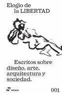 ESCRITOS SOBRE DISEÑO, ARTE, ARQUITECTURA Y SOCIEDAD
