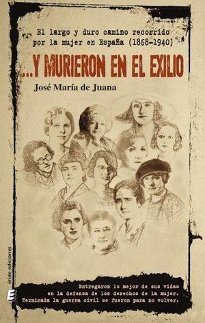 ?Y MURIERON EN EL EXILIO