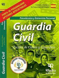 GUARDIA CIVIL. ESCALA DE CABOS Y GUARDIAS. PSICOTECNICO. SEXTA EDICION