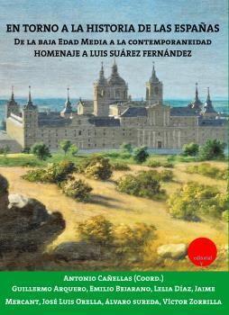 EN TORNO A LA HISTORIA DE LAS ESPAÑAS