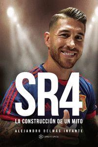 SR4 LA CONSTRUCCION DE UN MITO