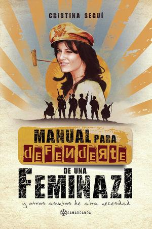 MANUAL PARA DEFENDERTE DE UNA FEMINAZI