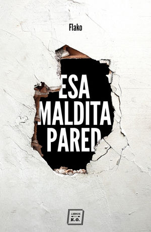 ESA MALDITA PARED