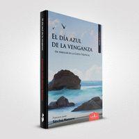 DIA AZUL DE LA VENGANZA,EL