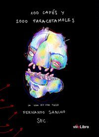 100 CAFÉS Y 2000 PARACETAMOLES