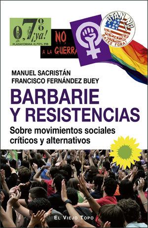 BARBARIE Y RESISTENCIAS