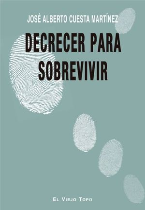 DECRECER PARA SOBREVIVIR