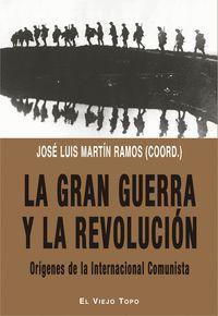 LA GRAN GUERRA Y LA REVOLUCIÓN