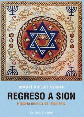 REGRESO A SION HISTORIA MINIMA DEL SIONISMO