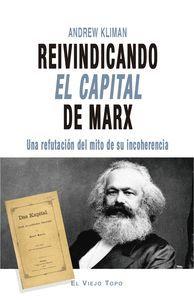 REIVINDICANDO EL CAPITAL DE MARX