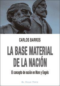 BASE MATERIAL DE LA NACION, LA.CONCEPTO NACION MARX ENGELS