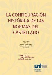 CONFIGURACION HISTORICA DE NORMAS DEL CASTELLANO
