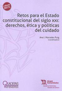 RETOS PARA EL ESTADO CONSTITUCIONALISTA DEL SIGLO XXI
