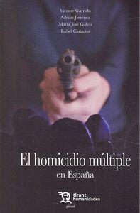 EL HOMICIDIO MÚLTIPLE EN ESPAÑA