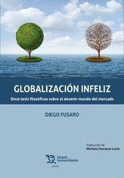 GLOBALIZACION INFELIZ