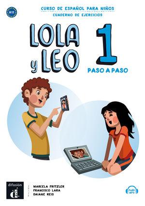 LOLA Y LEO PASO A PASO 1. CUADERNO DE EJERCICIOS. A1.1