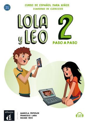 LOLA Y LEO PASO A PASO 2. CUADERNO DE EJERCICIOS. A1.1-A1.2