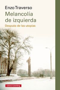 MELANCOLÍA DE IZQUIERDA