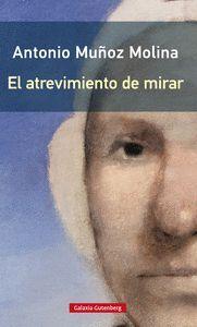 EL ATREVIMIENTO DE MIRAR