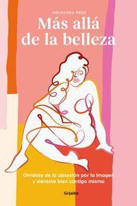 MÁS ALLÁ DE LA BELLEZA