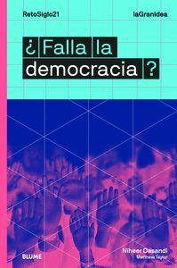 FALLA LA DEMOCRACIA ?
