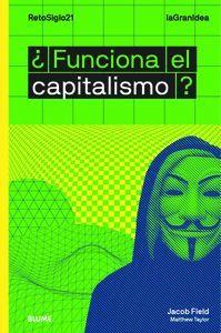 FUNCIONA EL CAPITALISMO ?