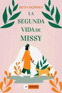 LA SEGUNDA VIDA DE MISSY