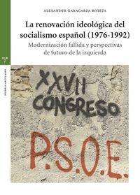 LA RENOVACIÓN IDEOLÓGICA DEL SOCIALISMO ESPAÑOL (1976-1992)