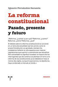 LA REFORMA CONSTITUCIONAL: PASADO, PRESENTE Y FUTURO