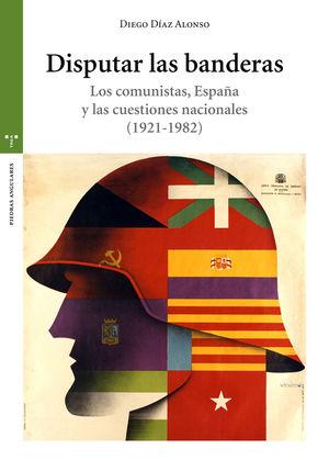 DISPUTAR LAS BANDERAS